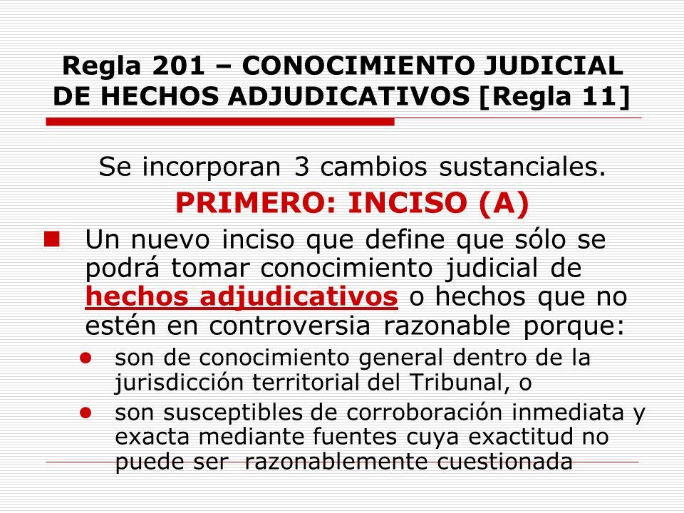 Regla 201 – CONOCIMIENTO JUDICIAL DE HECHOS ADJUDICATIVOS [Regla 11]